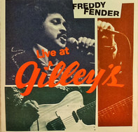 Freddy Fender - Live At Gilley's