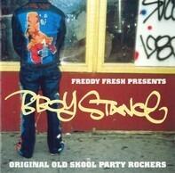 Freddy Fresh - B-Boy Stance (Original Old Skool Party Rockers)