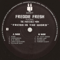 Freddy Fresh Featuring Invisible Man - Fresh Is The Word