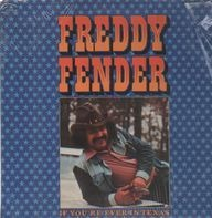Freddy Fender - If You're Ever in Texas