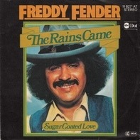 Freddy Fender - The Rains Came