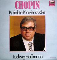 Frédéric Chopin - Ludwig Hoffmann - Beliebte Klavierstücke