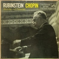 Frédéric Chopin — Arthur Rubinstein - Mazurkas And Polonaises