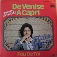 Frédéric François - De Venise À Capri / Fou De Toi