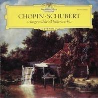 Frédéric Chopin, Franz Schubert - Ausgewählte Meisterwerke