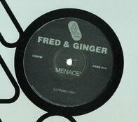 Fred & Ginger - Menace