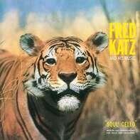 FRED & HIS MUSIC KATZ - SOUL° CELLO