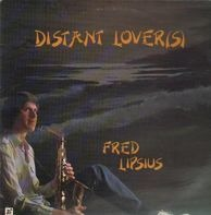 Fred Lipsius - Distant Lover(s)