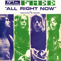 Free - All Right Now b/w Mouthful Of Grass