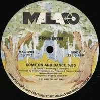 Freedom - Come On And Dance / Caught (Special Way)