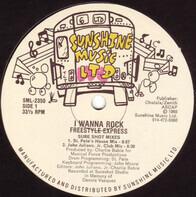 Freestyle Express - I Wanna Rock