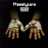 Freestylers - Push Up (Remixes)