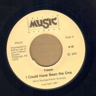 Freeze - I Could Have Been The One