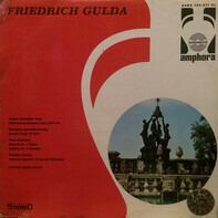 Friedrich Gulda , Johann Sebastian Bach , Wolfgang Amadeus Mozart , Franz Schubert , Frédéric Chopin - Johann Sebastian Bach,  Italienisches Konzert F-dur, BWV 971 (Aus Clavierübung II) / Wolfgang Amade