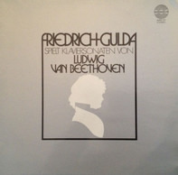 Friedrich Gulda / Ludwig Van Beethoven - Friedrich Gulda Spielt Klaviersonaten Von Ludwig Van Beethoven
