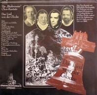 """Friedrich Schiller , Andreas Romberg - Die """"Biedermeier"""" Chor-Kantate: Das Lied Von Der Glocke"""