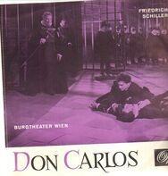 Friedrich Schiller/ Burgtheater Wien - Don Carlos