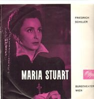 Friedrich Schiller/ Burgtheater Wien - Maria Stuart