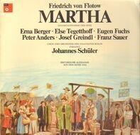 Friedrich Von Flotow, Erna Berger, Else Tegetthoff,.. - Martha