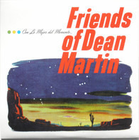 Friends Of Dean Martinez - Polena / Seashells