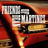 Friends Of Dean Martinez - Retrograde