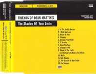Friends Of Dean Martinez - The Shadow of Your Smile