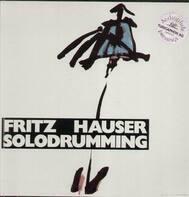Fritz Hauser - Solodrumming