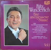 Fritz Wunderlich - Eine unvergessene Stimme - Vol.1. Ausgewählte Lieder