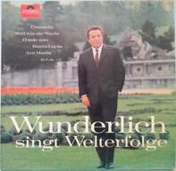 Fritz Wunderlich - Singt Welterfolge