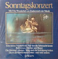 Fritz Wunderlich - Sonntagskonzert (Mit Fritz Wunderlich Im Zauberreich Der Musik)