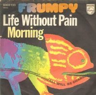 Frumpy - Life Without Pain