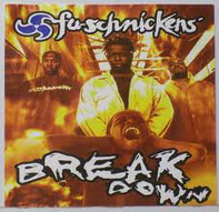 Fu-Schnickens - Break Down