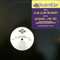 Fu-Schnickens - Sum Dum Munkey/Visions (20/20)