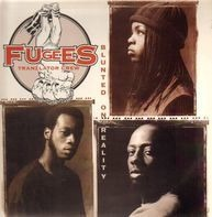 Fugees (Tranzlator Crew) - Blunted On Reality