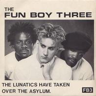 Fun Boy Three - The Lunatics Have Taken Over The Asylum.