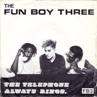 Fun Boy Three - The Telephone Always Rings