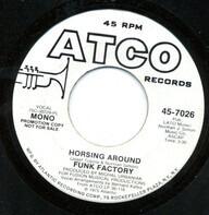 Funk Factory - Horsing Around