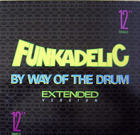 Funkadelic - By Way Of The Drum