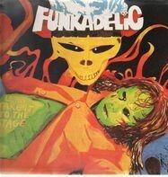 Funkadelic - Let's Take It to the Stage