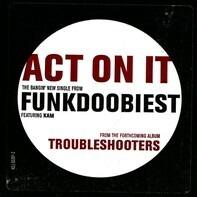 Funkdoobiest - Act On It