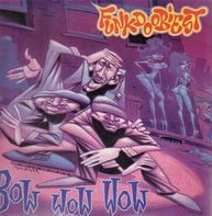 Funkdoobiest - Bow Wow Wow