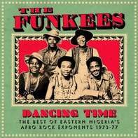 FUNKEES,THE - Dancing Time,The Best Of Eastern Nigeria's Afro Ro