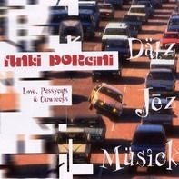 Funki Porcini - Love, Pussycats & Carwrecks