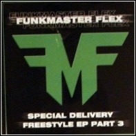 Funkmaster Flex - Special Delivery - Freestyle EP (Part 3)