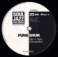 Funkshun - Slip 'n' Slide