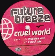Future Breeze - Cruel World