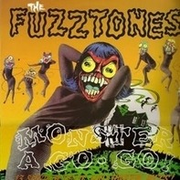 Fuzztones - Monster A Go Go