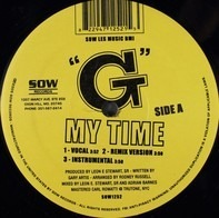 G - My Time / Who Dat