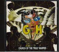 G.B.H. - Church of the Truly Warped