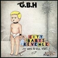 G.B.H. - City Babys Revenge